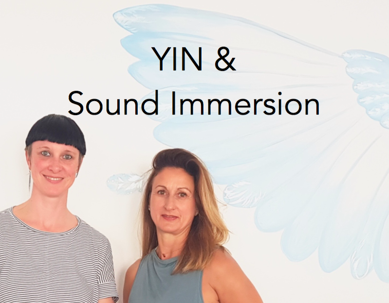 YIN & Sound Immersion  <br/> Steph & Mona