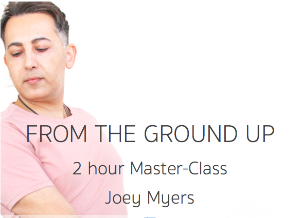 FROM THE GROUND UP <br/>Joey Myers